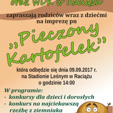 Zapraszamy na imprezę pt. `Pieczony Kartofelek` w Raciążu