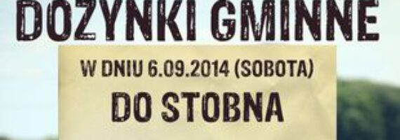 Zapraszamy na dożynki gminne do Stobna