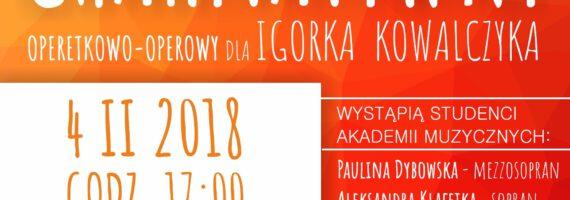 Już niedługo Koncert Charytatywny dla Igorka Kowalczyka!