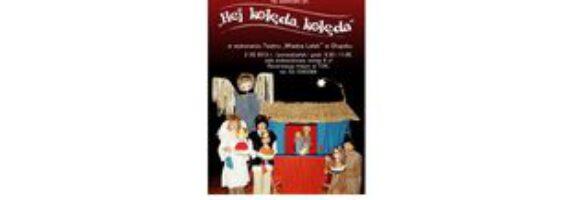 `Hej kolęda, kolęda` – zapraszamy na świąteczny spektakl dla dzieci