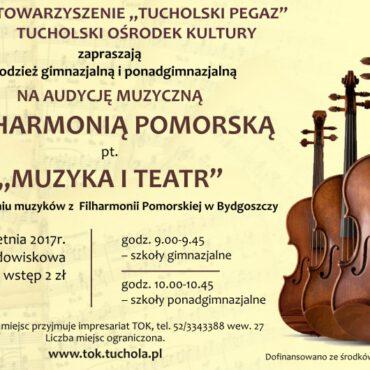 `Muzyka i teatr` –  harmonogram audycji muzycznych z Filharmonią Pomorską
