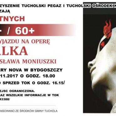 Wyjazd do Opery Nova na `Halkę` Stanisława Moniuszki