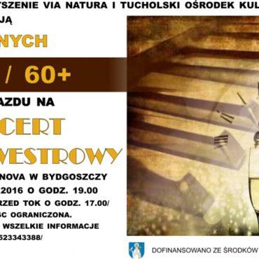 Wyjazd na koncert sylwestrowy do Bydgoszczy