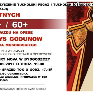 Zapraszamy na wyjazd do Bydgoszczy na operę pt. `Borys Godunow`