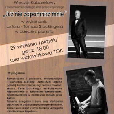 `Już nie zapomnisz mnie` – koncert Tomasza Stockingera na tucholskiej scenie!