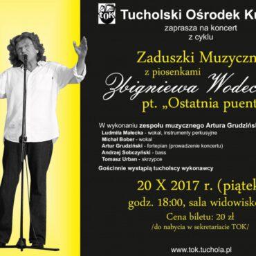 Zaduszki Muzyczne pt. `Ostatnia puenta` z piosenkami Zbigniewa Wodeckiego – zapraszamy!