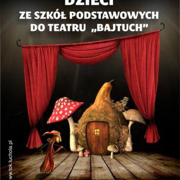 Zapisy do Teatru `Bajtuch`