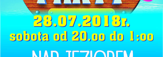 """Summer Party"" nad jeziorem Rudnica w Raciążu"