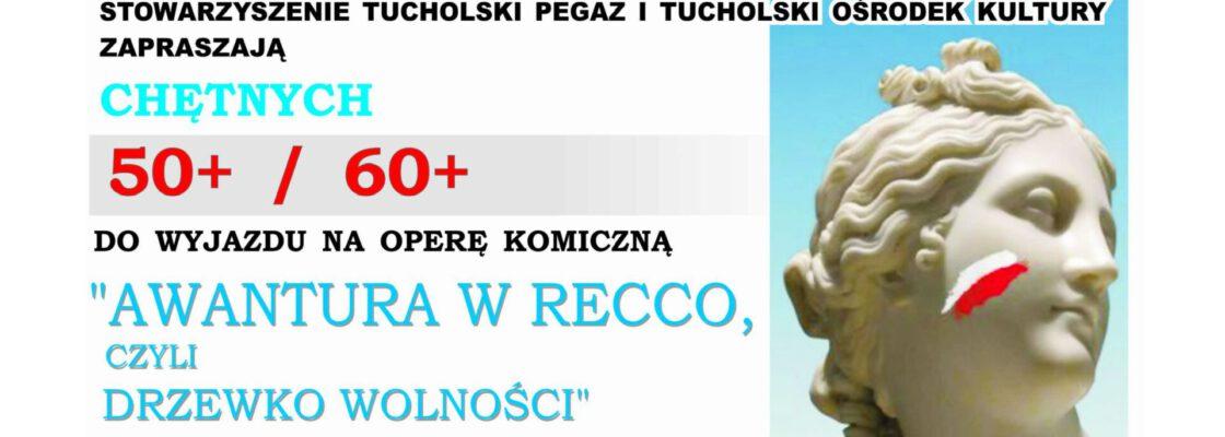 """Wyjazd do opery na """"Awanturę w Recco, czyli Drzewko Wolności"""""""