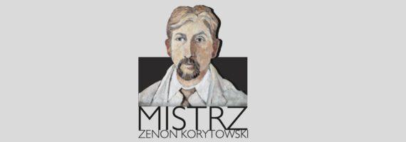 Mistrz Zenon Korytowski – wystawa retrospektywna