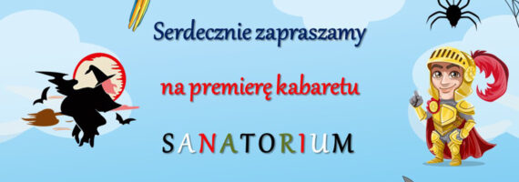 """Kabaret """"Sanatorium"""" w programie pt. """"Ach te bajki…"""""""