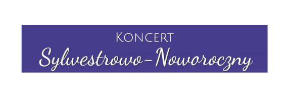 Wyjazd na koncert sylwestrowo-noworoczny do Opery Nova