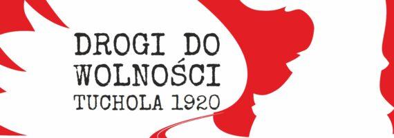 """Widowisko """"Drogi do wolności – Tuchola 1920"""""""