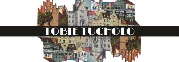 "Koncert ""Tobie Tucholo"""