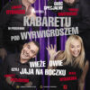 Kabaret Pod Wyrwigroszem – już niedługo w TOK!
