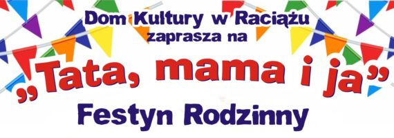 """WDK: Festyn """"Tata, mama i ja"""""""