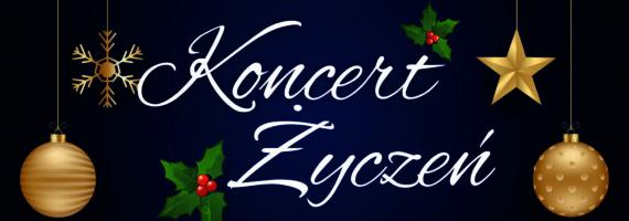 Świąteczny Koncert Życzeń