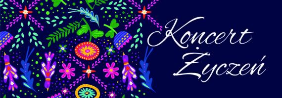 PREMIERA: Koncert Życzeń – wydanie wiosenne