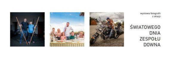 Wystawa fotografii z okazji Światowego Dnia Zespołu Downa