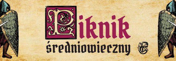 Piknik Średniowieczny