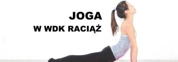 WDK Raciąż: Zapisy na jogę